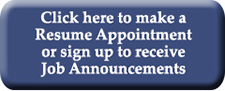 Register for Job Announcements and sign up for Resume Appointment