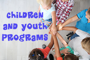 Children and Youth Programs
